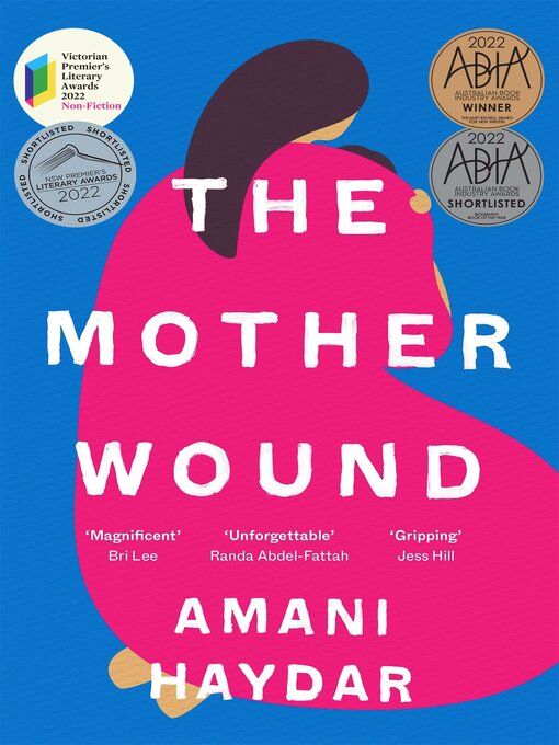 Title details for The Mother Wound by Amani Haydar - Wait list