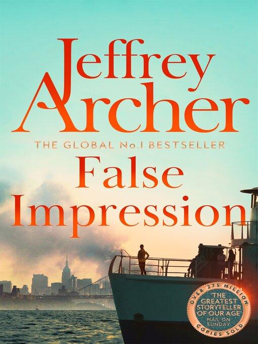 Title details for False Impression by Jeffrey Archer - Wait list