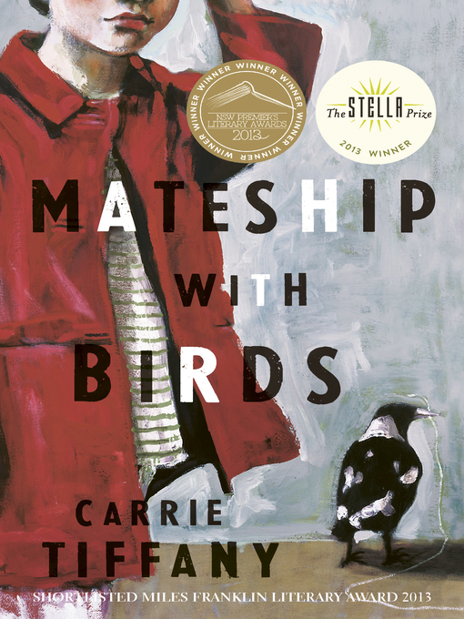 Title details for Mateship with Birds by Carrie Tiffany - Available