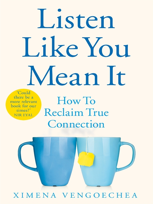 Title details for Listen Like You Mean It by Ximena Vengoechea - Wait list
