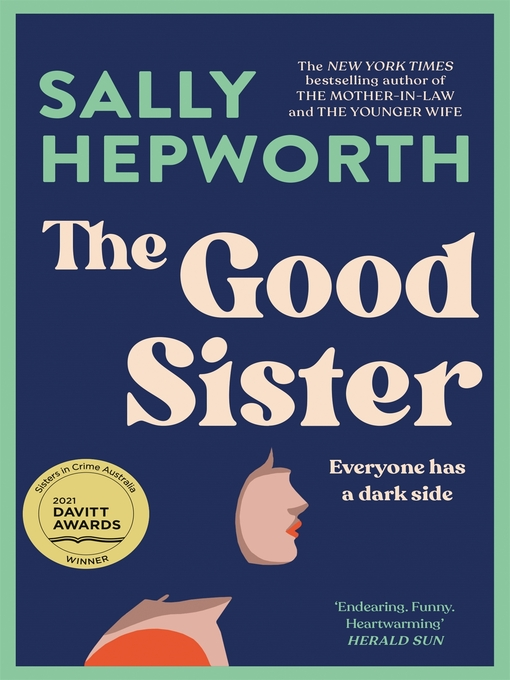Title details for The Good Sister by Sally Hepworth - Available
