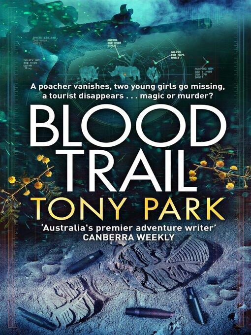 Title details for Blood Trail by Tony Park - Wait list