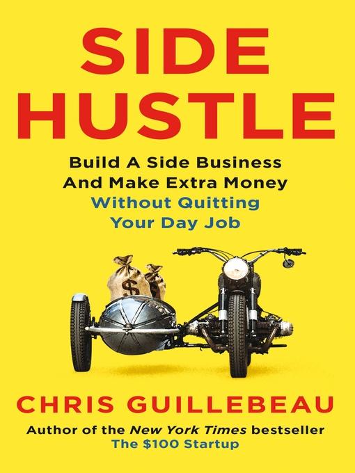 Title details for Side Hustle by Chris Guillebeau - Wait list
