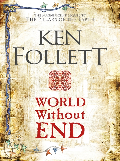 Title details for World Without End by Ken Follett - Wait list