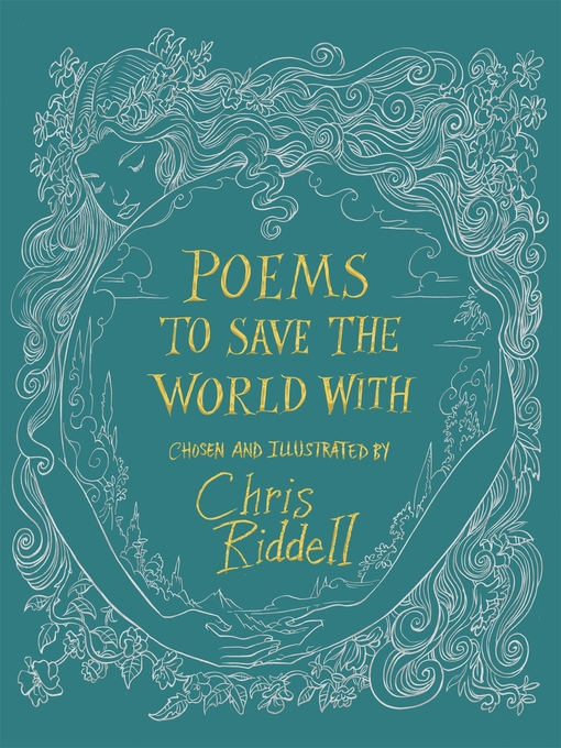 Title details for Poems to Save the World With by Chris Riddell - Available