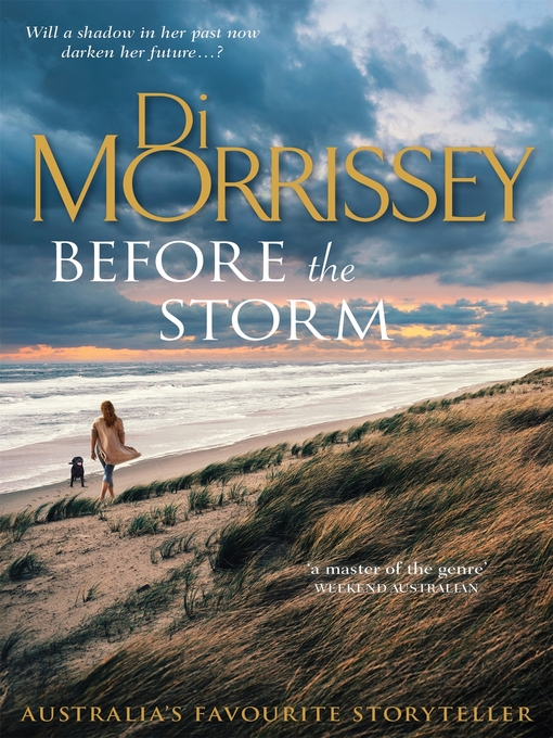 Title details for Before the Storm by Di Morrissey - Available
