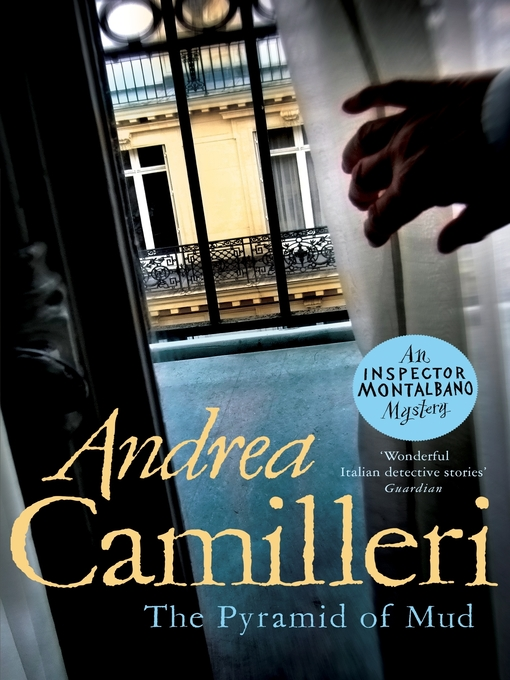 Title details for The Pyramid of Mud by Andrea Camilleri - Available