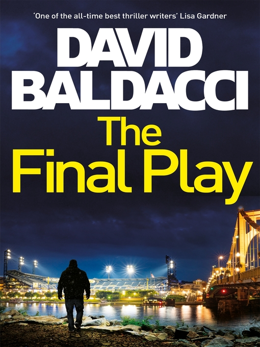 Title details for The Final Play by David Baldacci - Wait list