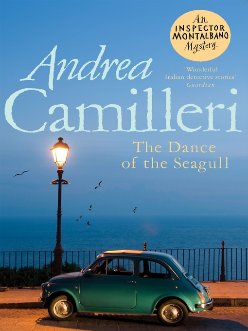 Title details for The Dance of the Seagull by Andrea Camilleri - Wait list