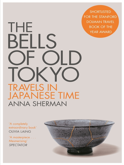 Title details for The Bells of Old Tokyo by Anna Sherman - Available