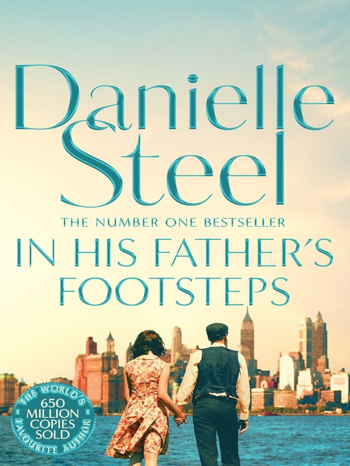 Title details for In His Father's Footsteps by Danielle Steel - Available