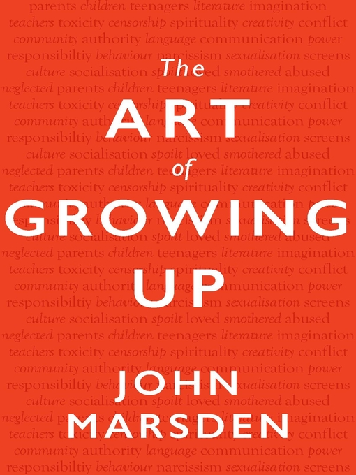 Title details for The Art of Growing Up by John Marsden - Wait list