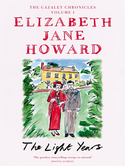 Title details for The Light Years by Elizabeth Jane Howard - Available