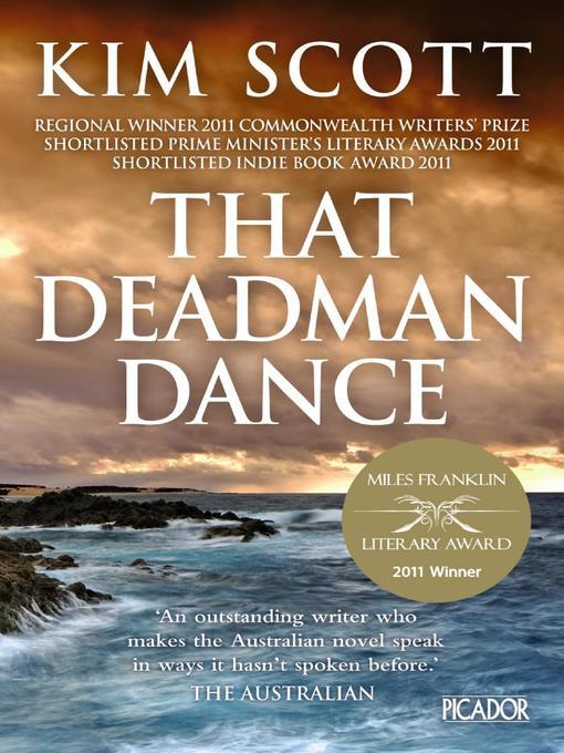 Title details for That Deadman Dance by Kim Scott - Wait list