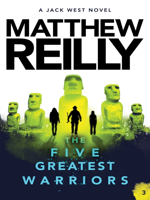 Title details for The Five Greatest Warriors by Matthew Reilly - Available