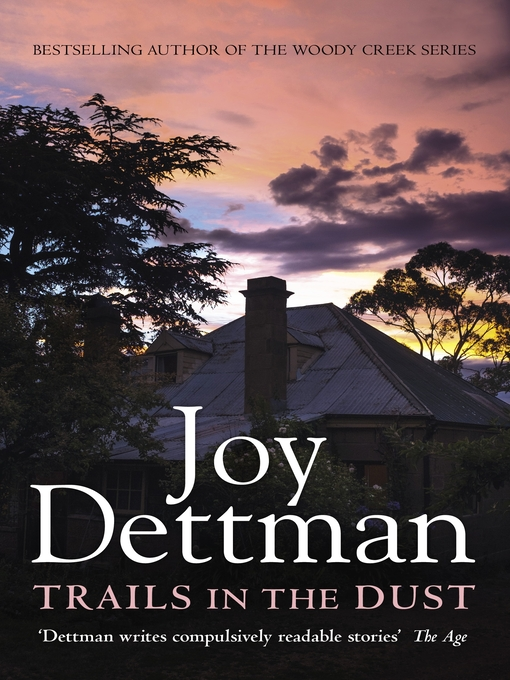 Title details for Trails in the Dust by Joy Dettman - Wait list