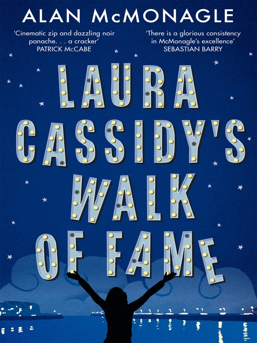 Title details for Laura Cassidy's Walk of Fame by Alan McMonagle - Available