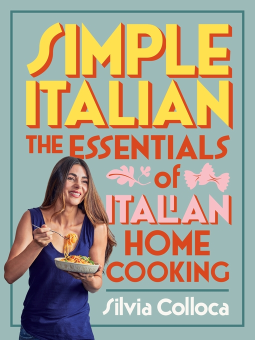 Title details for Simple Italian by Silvia Colloca - Available
