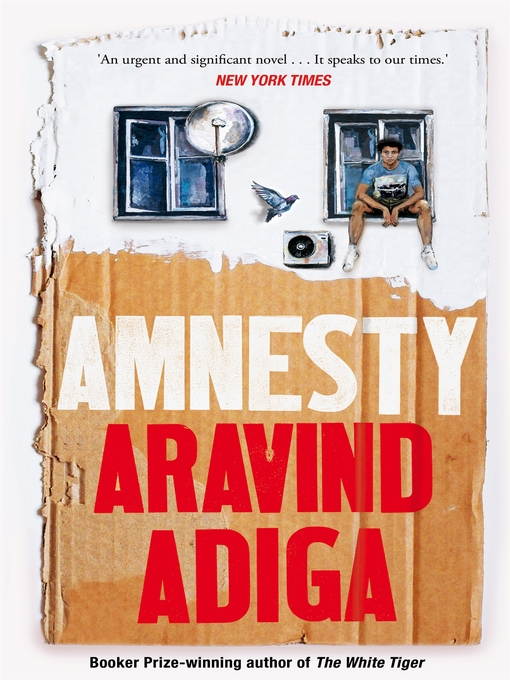 Title details for Amnesty by Aravind Adiga - Available