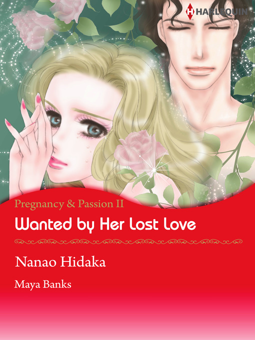 Title details for Wanted by Her Lost Love by Nanao Hidaka - Available