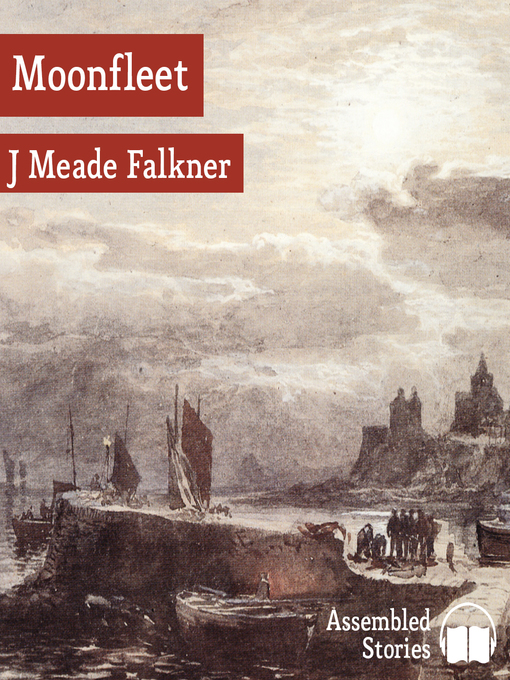 Title details for Moonfleet by J. Meade Falkner - Available