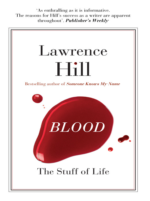 Title details for Blood by Lawrence Hill - Wait list