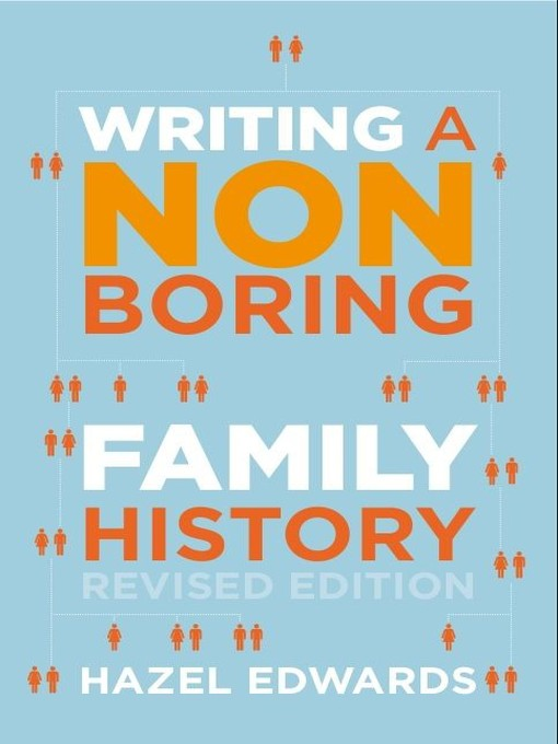 Title details for Writing a Non-Boring Family History by Hazel Edwards - Available