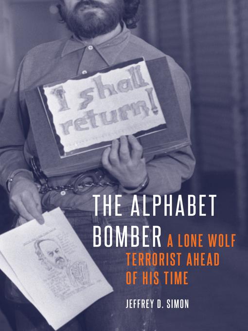 Title details for The Alphabet Bomber by Jeffrey D. Simon - Wait list