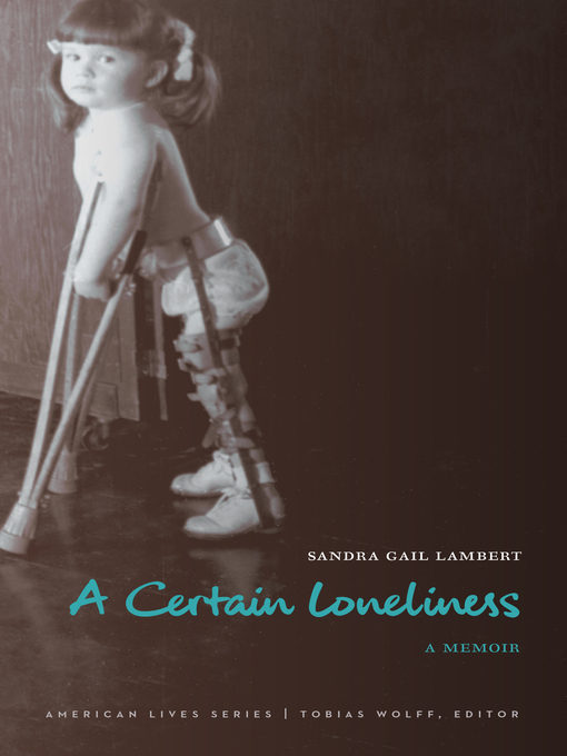 Title details for A Certain Loneliness by Sandra Gail Lambert - Available