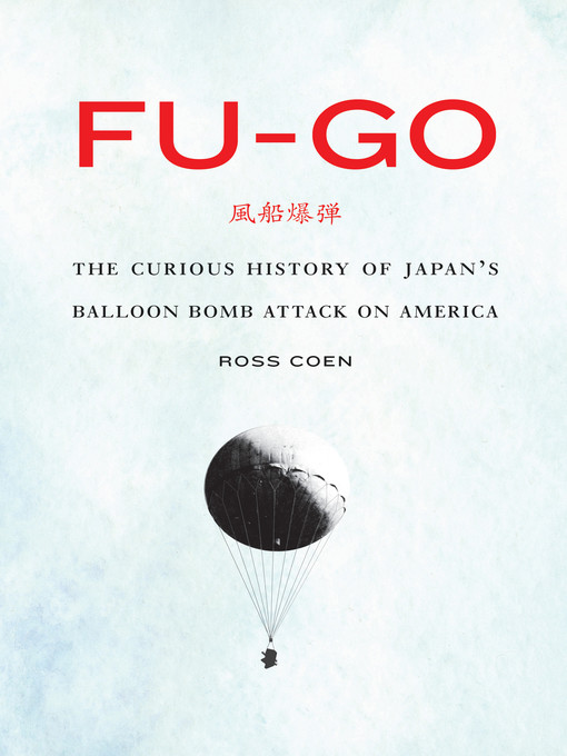 Title details for Fu-go by Ross Coen - Available