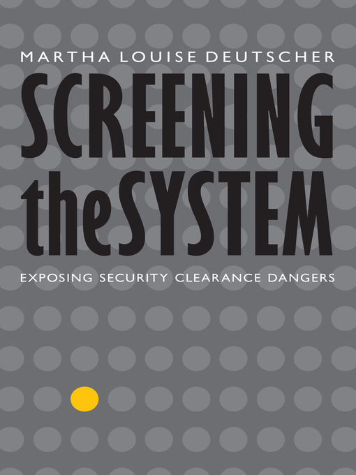 Title details for Screening the System by Martha Louise Deutscher - Available