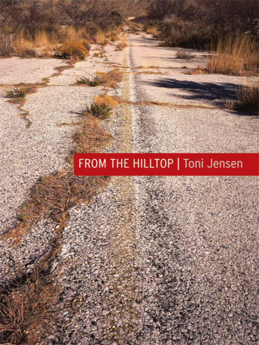 Title details for From the Hilltop by Toni Jensen - Available