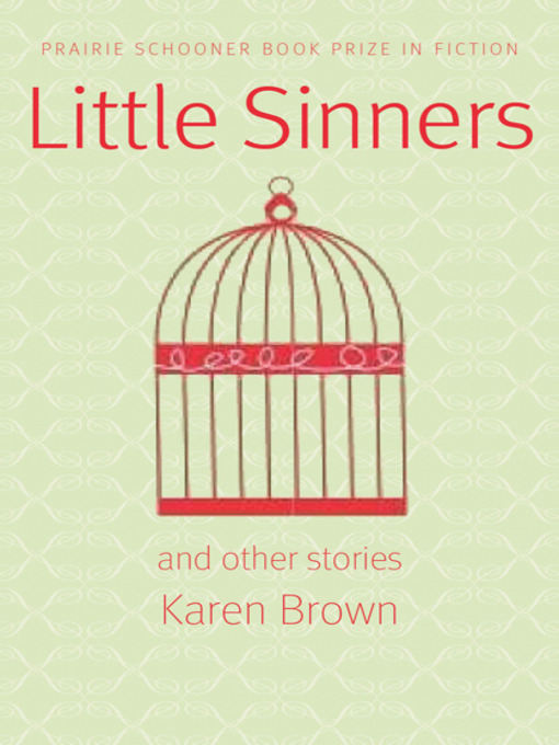 Title details for Little Sinners, and Other Stories by Karen Brown - Available