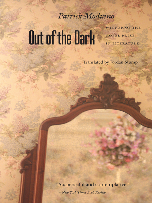 Title details for Out of the Dark by Patrick Modiano - Wait list