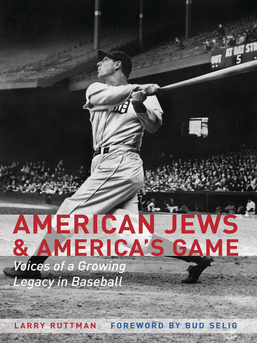 Title details for American Jews and America's Game by Larry Ruttman - Available