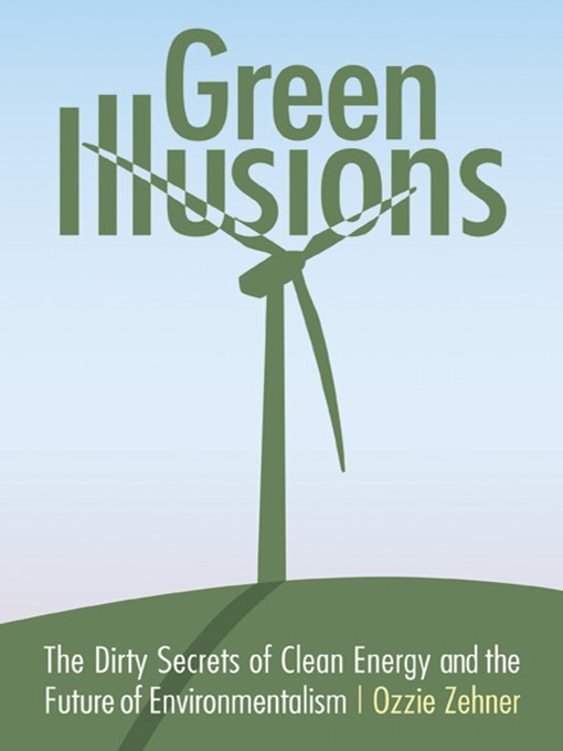 Title details for Green Illusions by Ozzie Zehner - Available