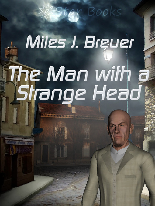 Title details for The Man with a Strange Head by Miles J. Breuer - Wait list
