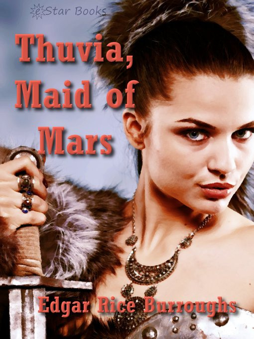 Title details for Thuvia, Maid of Mars by Edgar Rice Burroughs - Available