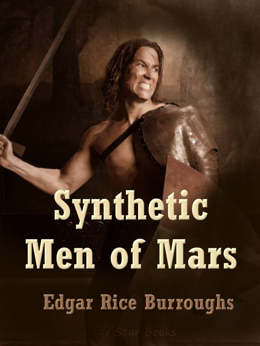 Title details for Synthetic Men of Mars by Edgar Rice Burroughs - Available