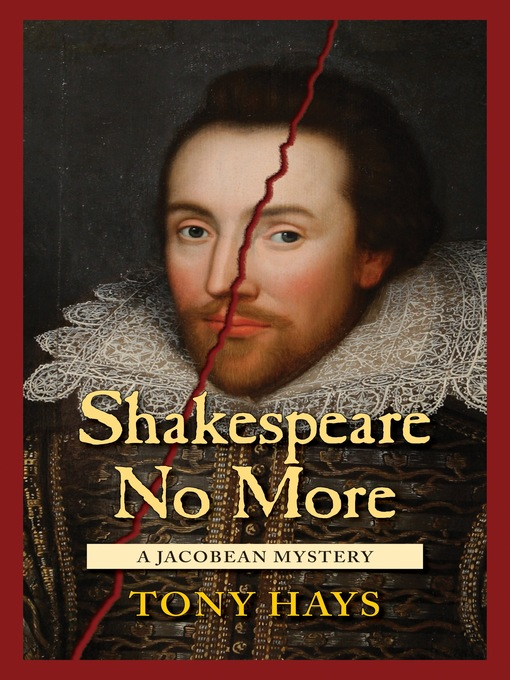Title details for Shakespeare No More by Tony Hays - Available