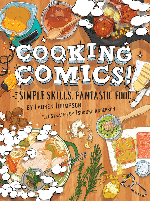 Title details for Cooking Comics! by Lauren Thompson - Available