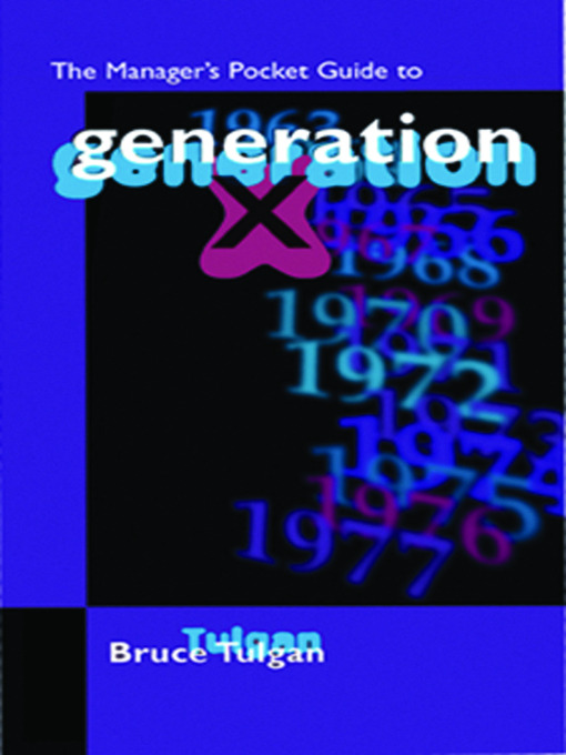 Title details for Managing Generation X by Bruce Tulgan - Available