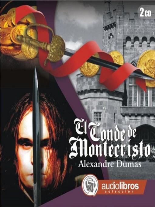 Title details for El Conde de Montecristo by Alexandre Dumas - Wait list