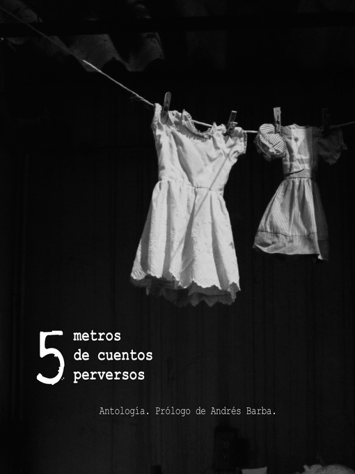 Title details for 5 metros de cuentos perversos by Fabrizio Mejía Madrid - Available