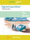 Title details for Algo de los que Sobran by Pía Barros - Available
