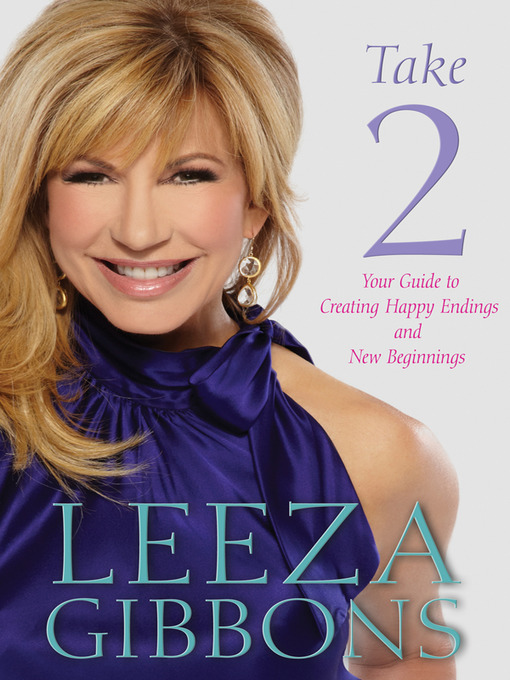 Title details for Take 2 by Leeza Gibbons - Available