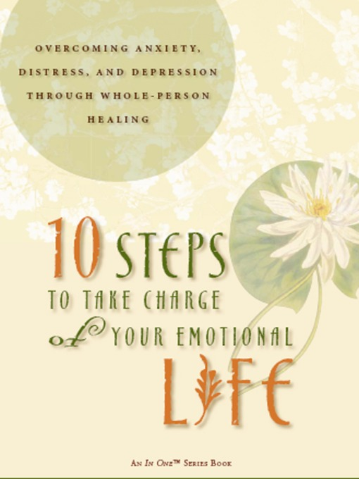 Title details for 10 Steps to Take Charge of Your Emotional Life by Eve A. Wood - Available