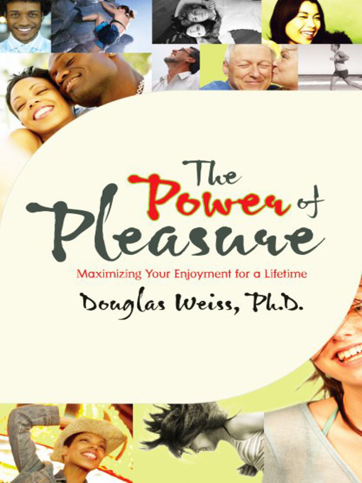 Title details for The Power of Pleasure by Doug Weiss - Wait list