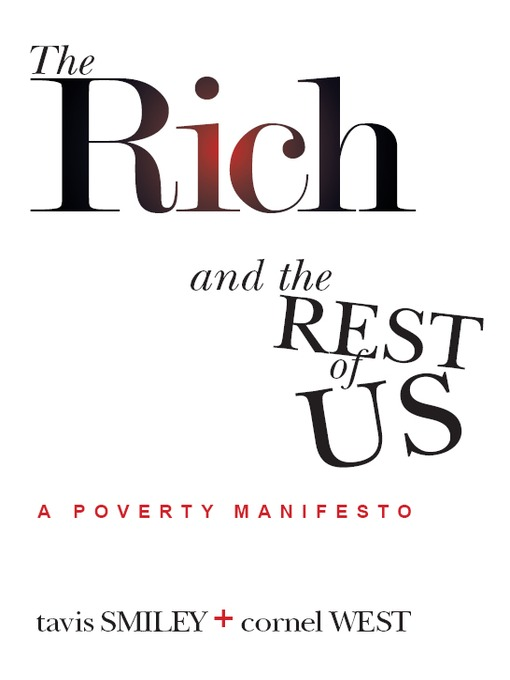 Title details for The Rich and the Rest of Us by Tavis Smiley - Available