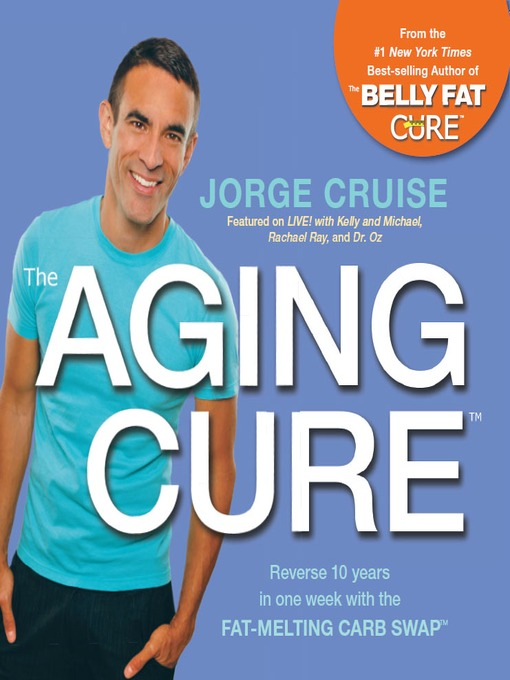 Title details for The Aging Cure by Jorge Cruise - Wait list